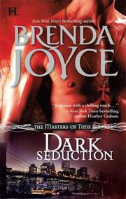 Cover of: Dark Seduction (Masters of Time, Book 1) | Brenda Joyce