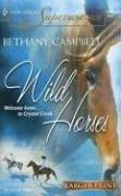 Cover of: Wild Horses | Bethany Campbell