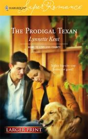 Cover of: The Prodigal Texan | Lynnette Kent