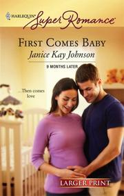 Cover of: First Comes Baby | Janice Johnson