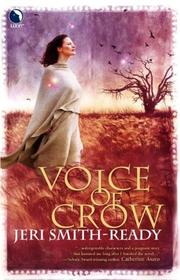 Voice Of Crow (Aspect of Crow) by Jeri Smith-Ready