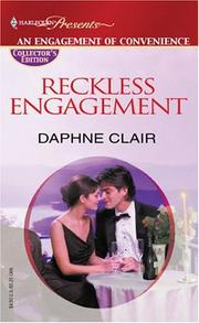 Cover of: Reckless Engagement (Collector's Edition / An Engagement of Convenience)