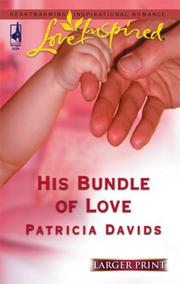 Cover of: His Bundle Of Love | Patricia Davids