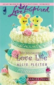 Cover of: My So-Called Love Life | Allie Pleiter