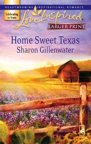 Cover of: Home Sweet Texas (Steeple Hill Love Inspired (Large Print))