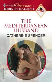 Cover of: The Mediterranean Husband (Promotional Presents Brides of Convenience) | Catherine Spencer