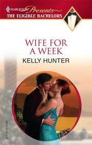 Cover of: Wife For a Week (Harlequin Presents Series) | Kelly Hunter