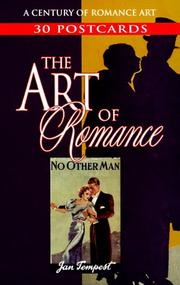 Cover of: The Art of Romance: A Century of Romance Art | Jan Tempest