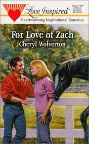 Cover of: For Love of Zach (Hill Creek, Texas Series #1) (Love Inspired #76)