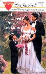 Cover of: His Answered Prayer (Love Inspired, No 115) | Lois Richer