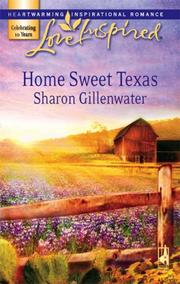 Cover of: Home Sweet Texas (Love Inspired)