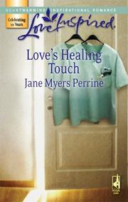 Cover of: Love's Healing Touch (Love Inspired)