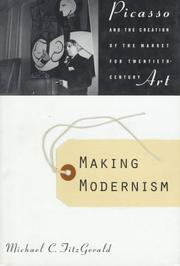 Cover of: Making modernism