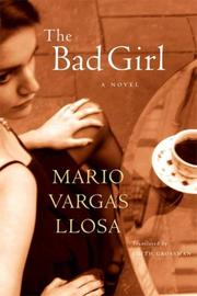 Cover of: The Bad Girl: A Novel