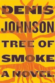 Cover of: Tree of Smoke: A Novel