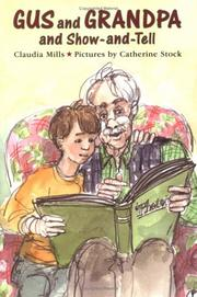 Cover of: Gus and Grandpa and show-and-tell