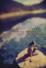 Cover of: Mistik Lake (Melanie Kroupa Books)