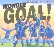 Wonder goal! by Michael Foreman