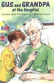 Cover of: Gus and Grandpa at the Hospital (Gus and Grandpa)