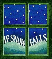 Cover of: If snow falls: a story for December