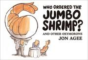 Cover of: Who Ordered the Jumbo Shrimp?