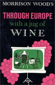 Cover of: Through Europe with a jug of wine
