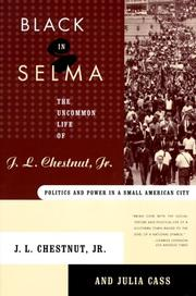 Cover of: Black in Selma | J. L. Chestnut