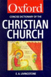 Cover of: The Concise Oxford dictionary of the Christian Church |