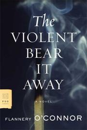 Cover of: The violent bear it away