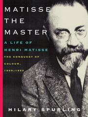 Cover of: Matisse the Master: A Life of Henri Matisse