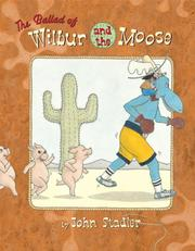 Cover of: The Ballad of Wilbur and the Moose