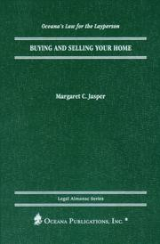 Cover of: Buying and Selling Your Home (Oceana's Legal Almanac Series  Law for the Layperson)