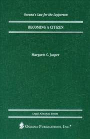 Cover of: Becoming a Citizen (Oceana's Legal Almanac Series  Law for the Layperson)