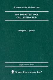 Cover of: How to Protect Your Challenged Child (Oceana's Legal Almanac Series  Law for the Layperson)