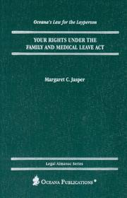 Cover of: Your Rights Under the FMLA (Oceana's Legal Almanac Series  Law for the Layperson)