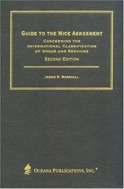 Cover of: Guide to the Nice Agreement Concerning the International Classification of Goods and Services