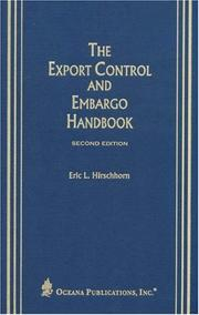 Cover of: The export control and embargo handbook