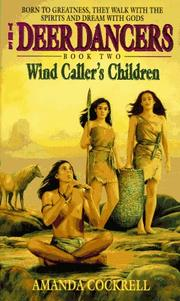 Cover of: Wind Caller's Children (Deer Dancers, Bk 2)