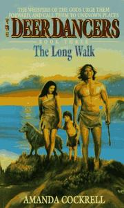 Cover of: The Long Walk (Deer Dancers, No 3)