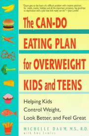 Cover of: The can-do eating plan for overweight kids and teens