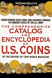 Cover of: The Comprehensive Catalog and Encyclopedia of U.S. Coins (The Confident Collector) |