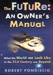 Cover of: The Future: An Owner's Manual
