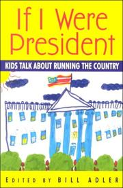 Cover of: If I Were President | Bill Adler