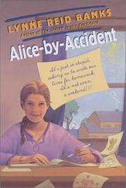 Cover of: Alice-by-Accident | Lynne Reid Banks