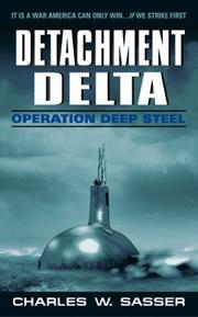 Cover of: Detachment Delta | Charles W. Sasser