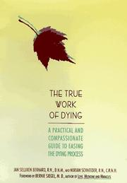 Cover of: The true work of dying