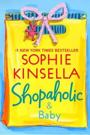 Cover of: Shopaholic & Baby | Sophie Kinsella