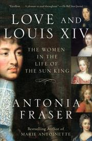 Cover of: Love and Louis XIV