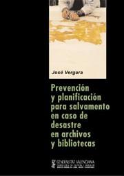 Prevención y planificación para salvamento en caso de desastre en archivos y bibliotecas