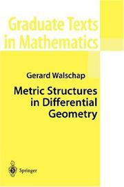 Cover of: Metric Structures in Differential Geometry | Gerard Walschap